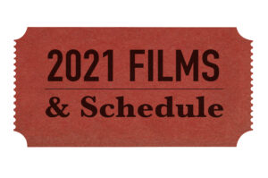 2021 Films & Schedule